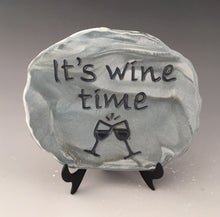 Load image into Gallery viewer, It's wine time -inspirational plaque