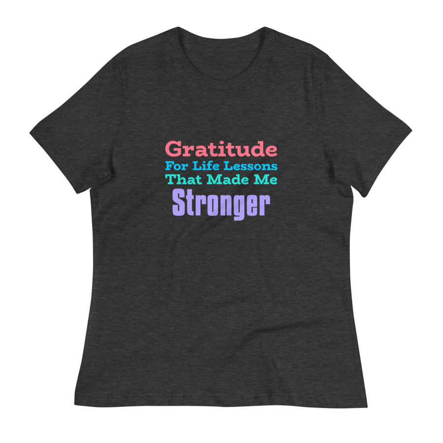 Ladies Premium Tee - Gratitude For Life Lessons That Made Me Stronger