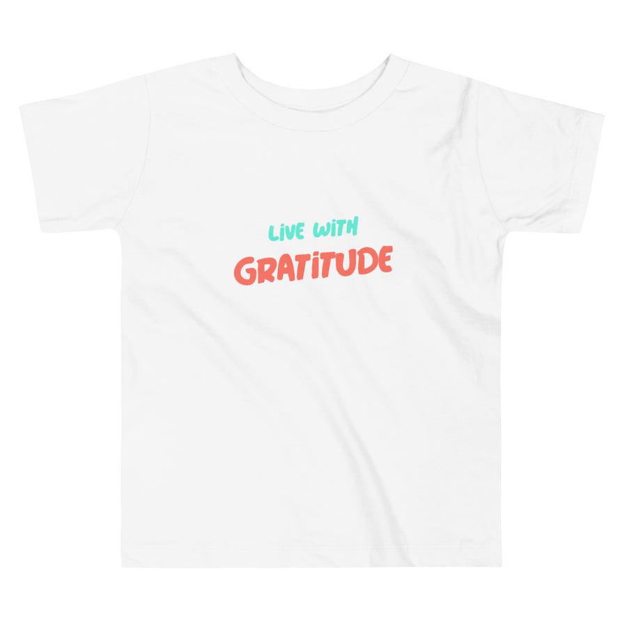 Toddler Short Sleeve Tee - Live With Gratitude