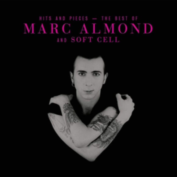 Marc Almond<Br>Hits And Pieces