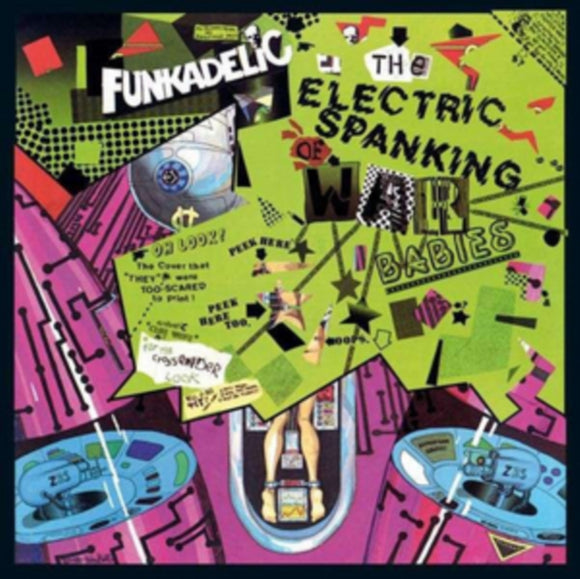 Funkadelic<Br>The Electric Spanking Of War Babies
