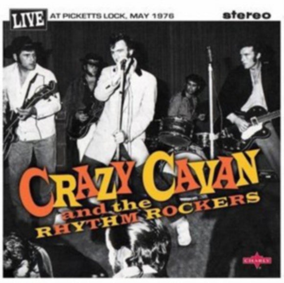 Crazy Cavan 'n' The Rhythm Rockers<br>Live at the Picketts Lock