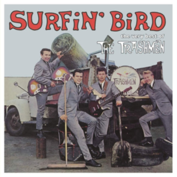 The Trashmen<br>Surfin' Bird: The Very Best Of