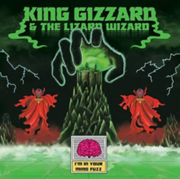 King Gizzard & The Lizard Wizard<Br>I'm In Your Mind Fuzz