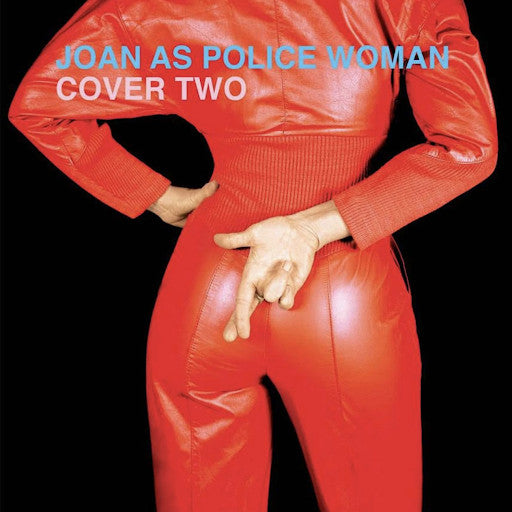 Joan As Police Woman<Br>Cover Two