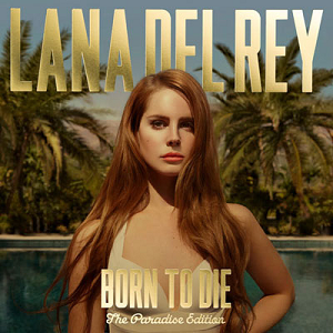 Lana Del Rey<Br>Born To Die