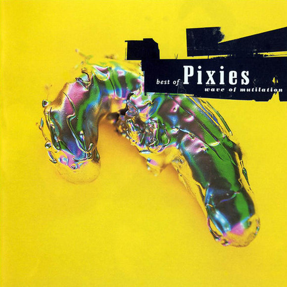 Pixies<Br>Best Of Pixies (Wave Of Mutilation)