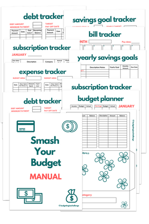 Smash Your Budget Manual (Printable) 70 + pages