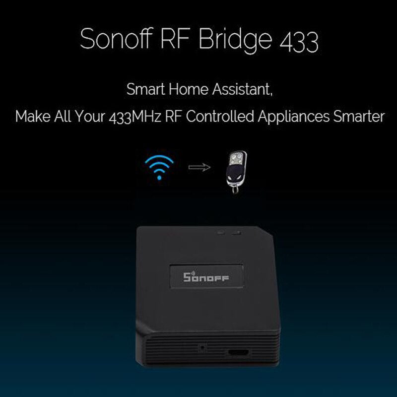 Sonoff RF Bridge, 433 RF Remote Converter 433 to WiFi Remote Control,Smart Home Automation Module Wifi Switch Diy Controller
