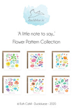 Load image into Gallery viewer, 'A little note to say' Flower Pattern Collection