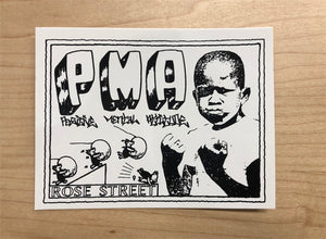 Rose Street PMA Sticker