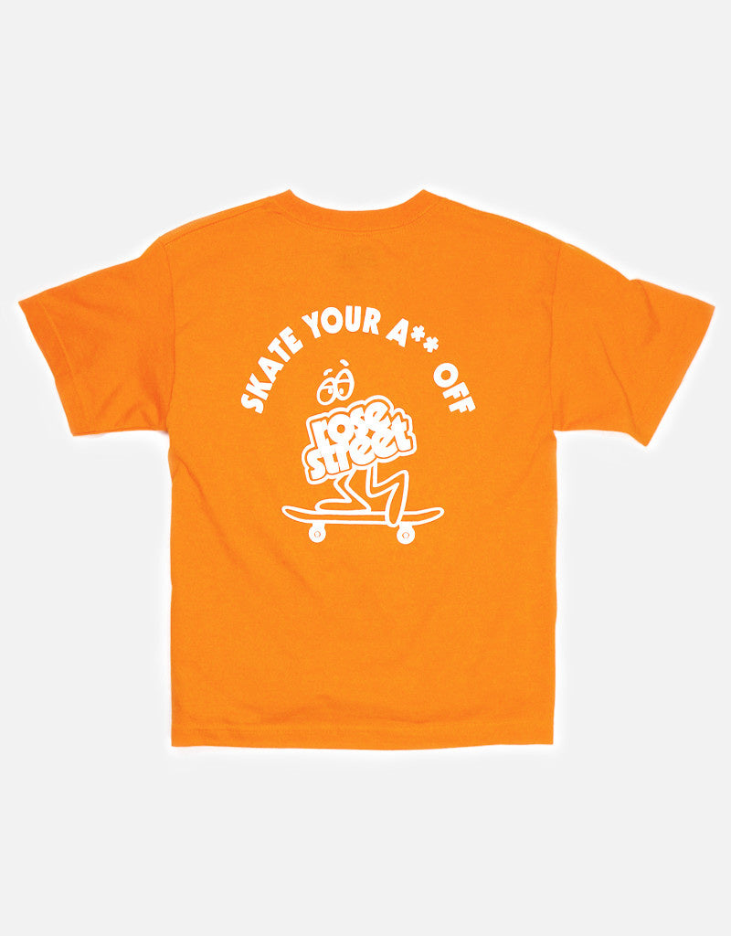 Rose Street Skate Your A** Off Youth Tee Orange