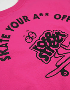 Rose Street Skate Your A** Off Youth Tee Hot Pink