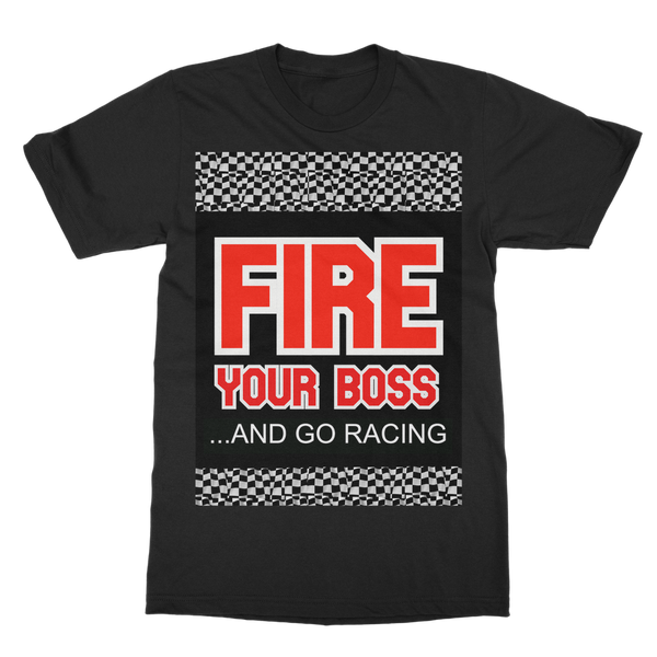 Fire Your Boss And Go Racing T-Shirt Dress