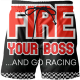 Fire Your Boss And Go Racing Swim Shorts