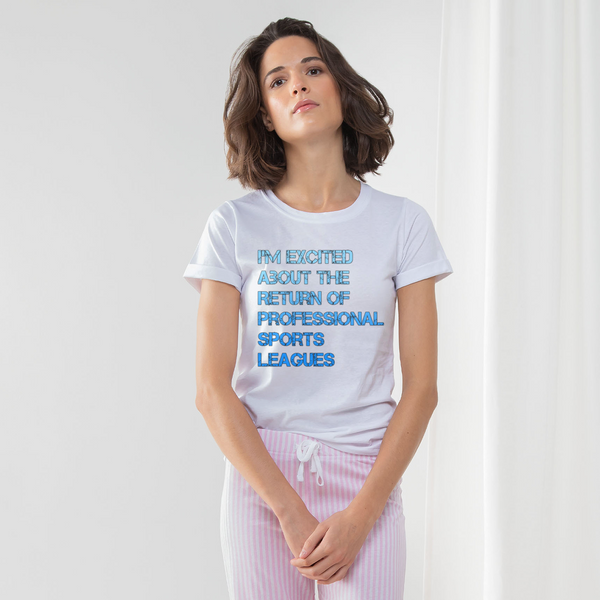 I'm Excited About The Return of Professional Sports Leagues Women's Long Pant Pyjama Set