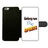 Bring On The Sports Front Printed Wallet Cases
