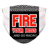 Fire Your Boss And Go Racing mask test