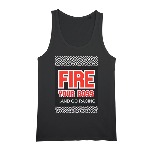 Fire Your Boss And Go Racing Organic Jersey Womens Tank Top