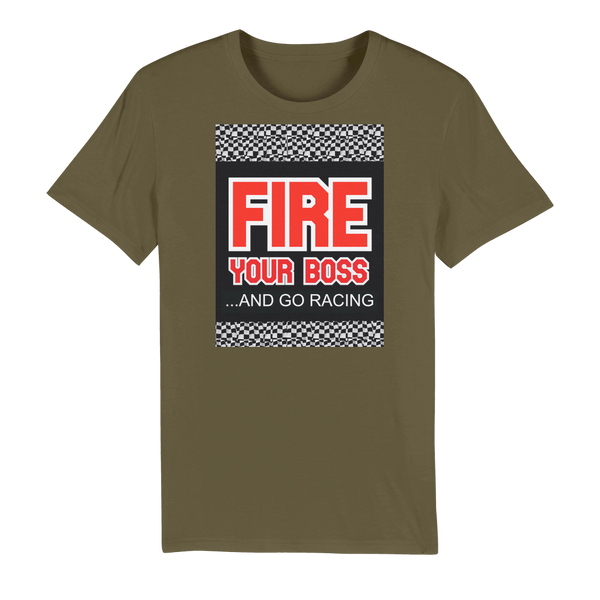 Fire Your Boss And Go Racing Premium Organic Adult T-Shirt
