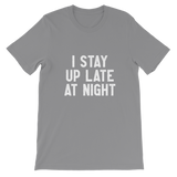 I Stay Up Late At Night Classic Kids T-Shirt