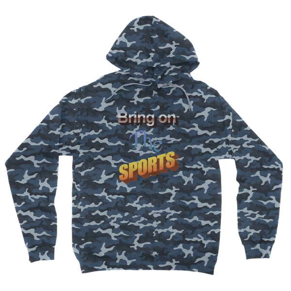 Bring On The Sports Camouflage Adult Hoodie