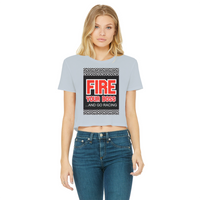 Fire Your Boss And Go Racing Classic Women's Cropped Raw Edge T-Shirt