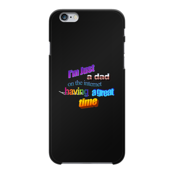 I'm Just a Dad On The Internet Having A Great Time Back Printed Black Hard Phone Case