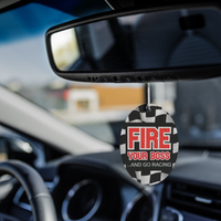Fire Your Boss And Go Racing Air Freshener 3 Pack