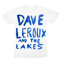 Dave Leroux And The Lakes Premium Sublimation Adult T-Shirt
