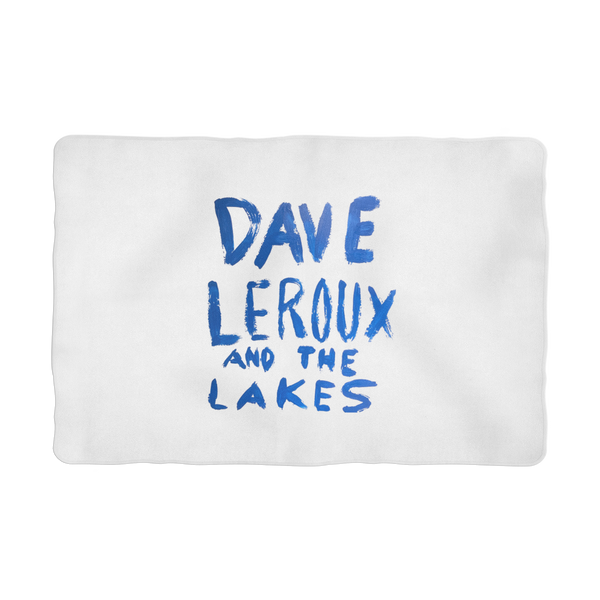 Dave Leroux And The Lakes Sublimation Pet Blanket