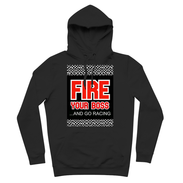 Fire Your Boss And Go Racing Premium Adult Hoodie
