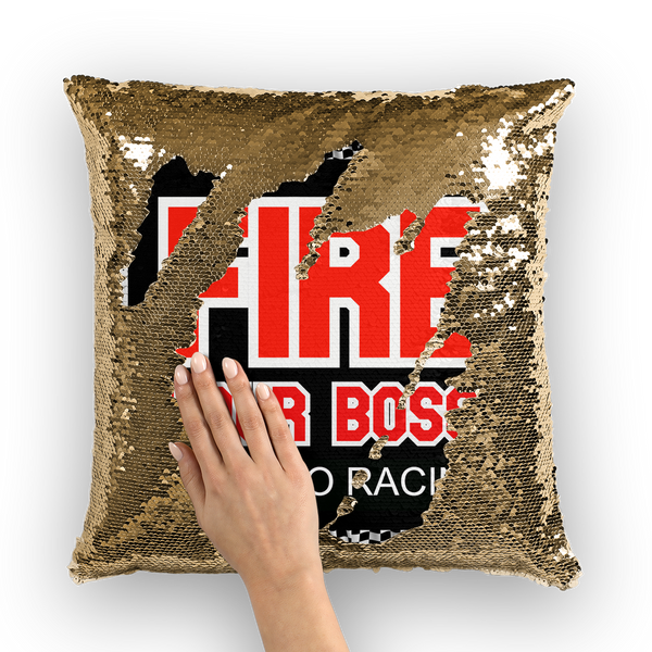 Fire Your Boss And Go Racing Sequin Cushion Cover