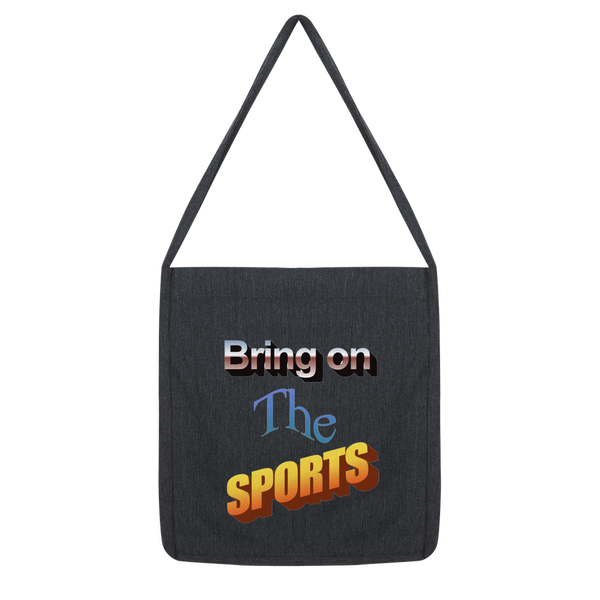 Bring On The Sports Classic Tote Bag