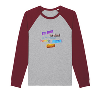 I'm Just a Dad On The Internet Having A Great Time Organic Raglan Long Sleeve Shirt