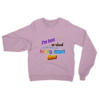 I'm Just a Dad On The Internet Having A Great Time Classic Adult Sweatshirt