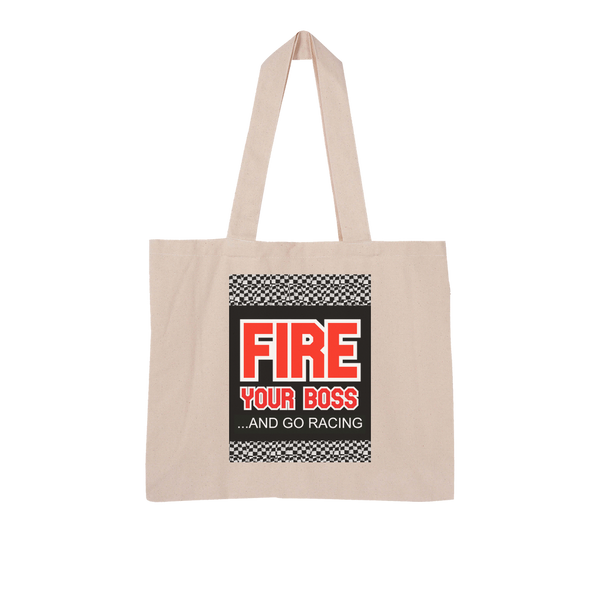 Fire Your Boss And Go Racing Large Organic Tote Bag