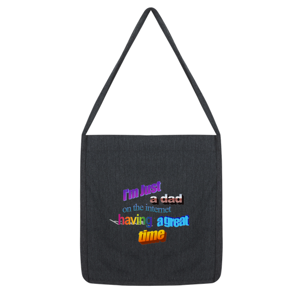 I'm Just a Dad On The Internet Having A Great Time Classic Tote Bag