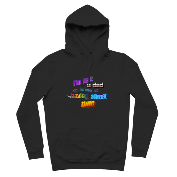 I'm Just a Dad On The Internet Having A Great Time Premium Adult Hoodie