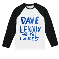 Dave Leroux And The Lakes Sublimation Baseball Long Sleeve T-Shirt