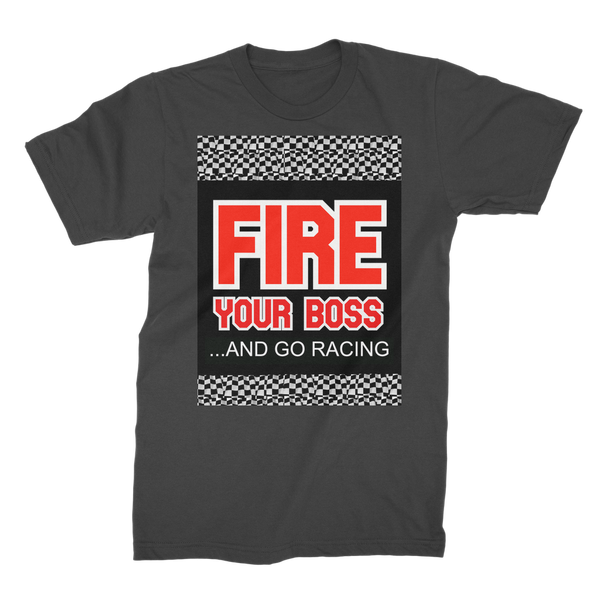 Fire Your Boss And Go Racing Premium Jersey Men's T-Shirt