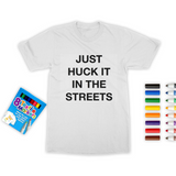 huck it Colouring T-Shirt