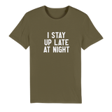 I Stay Up Late At Night Premium Organic Adult T-Shirt