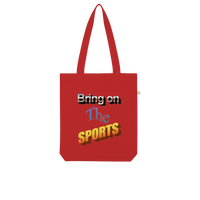Bring On The Sports Organic Tote Bag