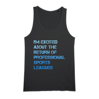 I'm Excited About The Return of Professional Sports Leagues Organic Jersey Unisex Tank Top
