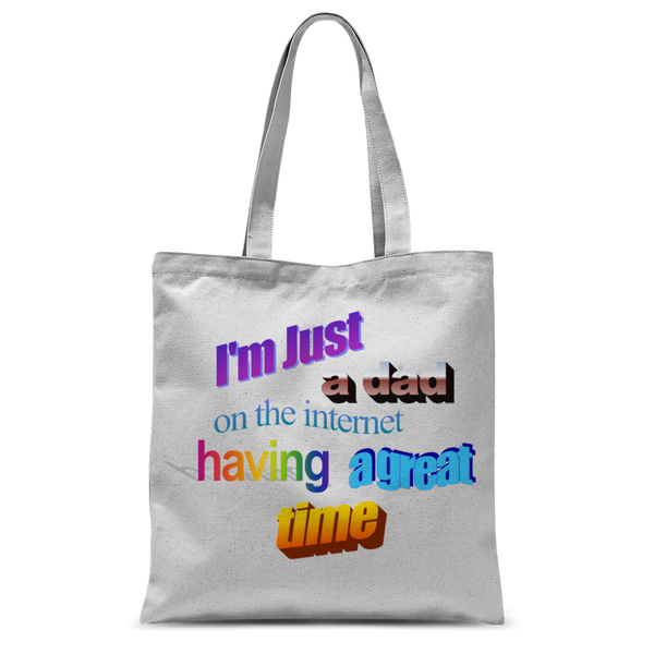 I'm Just a Dad On The Internet Having A Great Time Classic Sublimation Tote Bag