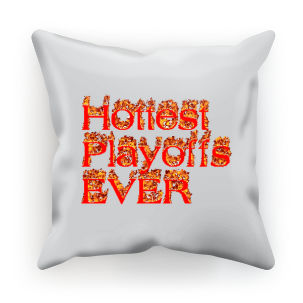 Hottest Playoffs Ever Sublimation Cushion Cover