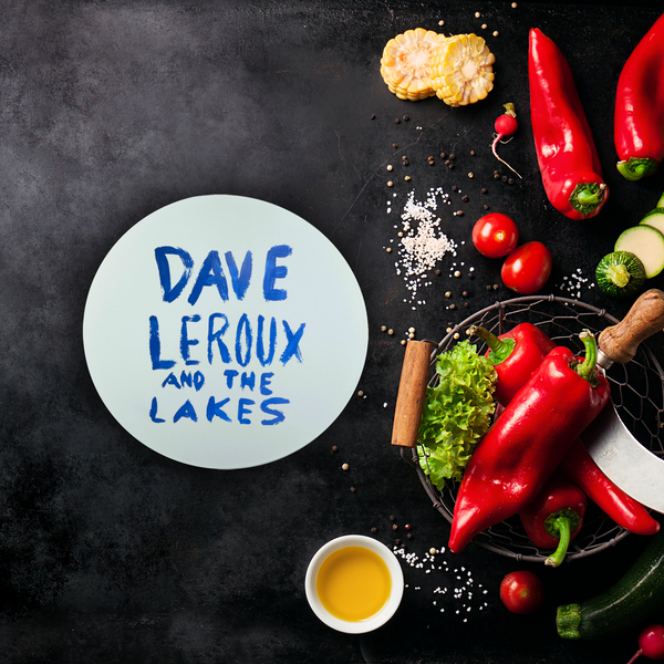 Dave Leroux And The Lakes Sublimation Glass Cutting Board