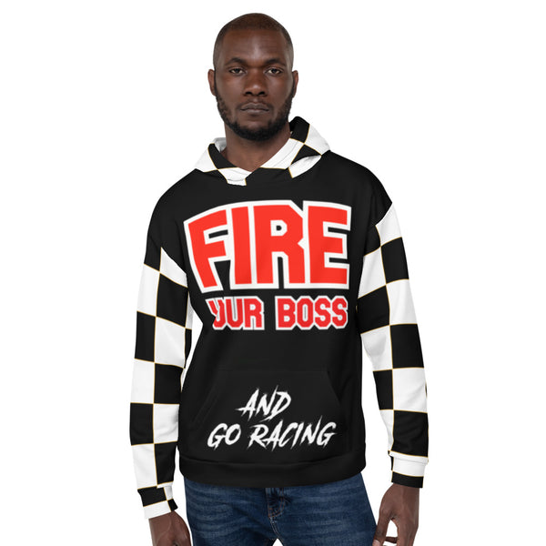 Fire Your Boss And Go Racing, Racing Gift, Racing Hoodie, Funny Shirt, Funny Hoodie, Auto Racing, Checkered Flag, Fast Gift Unisex Hoodie