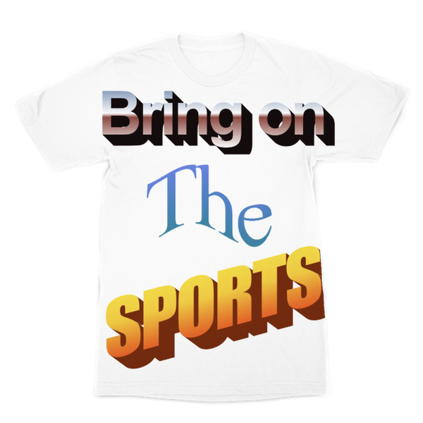 Bring On The Sports Premium Sublimation Adult T-Shirt
